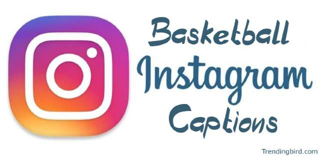 Basketball-instagram-captions