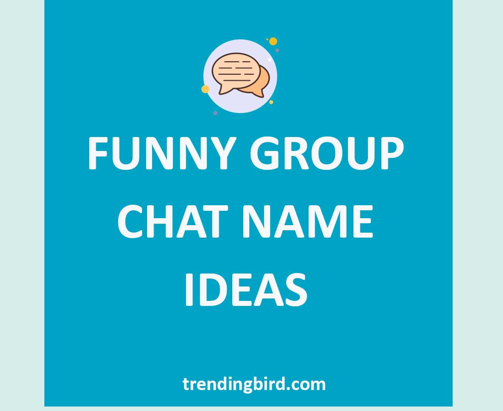 Funny-group-chat-name-ideas-1