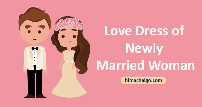 Love Dress of Newly Married Woman